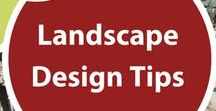 Landscape Design Tips / Tips and tricks for creating your best yard.