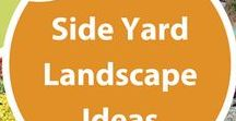 Side Yard Ideas / Side yards are an under-utilized opportunity to create interest, function and beauty in the landscape.  Use that wasted space to improve your whole yard.