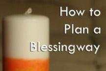 Blessingways / Blessingways for mothers