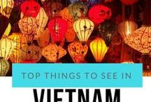 TRAVEL VIETNAM / Visit Vietnam Top things to see in Vietnam Budget guides Backpacking Low cost travel
