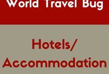 Hotels/ Accommodation / Best hotels and other accomodation around the world