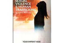 Human Trafficking / January is National Slavery and Human Trafficking Prevention Month