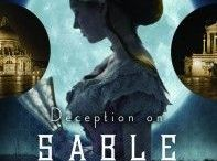 DECEPTION ON SABLE HILL / While the 1893 World's Fair is nearing its end, the danger in Chicago lingers.  Eloisa and Sean realize they want to be seen as more than how the world views them. But will they catch the killer before all their hopes come crashing down?