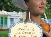 A WEDDING AT THE ORANGE BLOSSOM INN / The third book in Shelley Shepard Gray's Amish Brides of Pinecraft series—a story of second chances for two young single parents…and the wedding that brings them together.