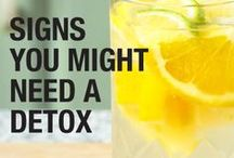 Detox Tips. / How to rid your body of toxic & unhealthy substances