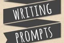 Writing Prompts / Inspirational writing prompts to get those creative juices flowing...