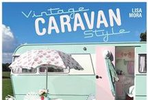 Caravans / by Heart Handmade UK Craft and Decor Blogger