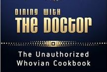 Doctor Who Edibles / Recipes inspired by the BBC Show Doctor Who