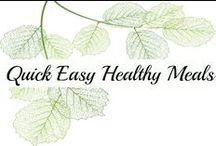 Quick Easy Healthy Meals / Easy Meals | Easy Recipes | Quick Meals | Healthy Recipes