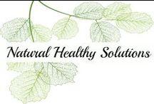 Natural Healthy Solutions / Natural Health | Healthy Solutions | Natural Solutions