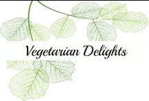 Vegetarian Delights / Vegetarian meals | Vegetarian recipes | Vegetarian