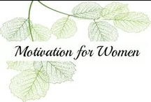 Motivation for Women / Motivation | Motivation Quotes
