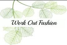 Work Out Fashion / work out clothes | work out wear | work out shirts