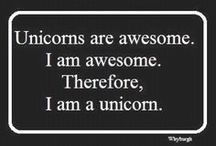 Unicorns / I love unicorn humor and decided to create a board for it. Totally reminds me of my friend, Christy. I have spent years and years teasing her about unicorns and her mystical reading preferences.