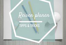 Reise Vorbereitung | Tipps & Tricks für deine Reisen / Du planst deine nächste Reise? Hol dir hier Tipps zur Reisevorbereitung & Planung