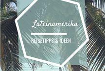 Lateinamerika | Reiseideen & Tipps