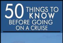 First Time Cruisers / Is this your first cruise? Make the most of your first cruising experience.