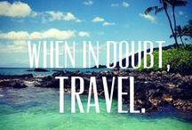 Travel Quotes / For those who lust for wander...