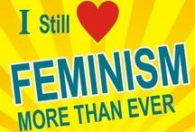 Feminism / by Wendy Christensen