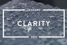 Clarity - January 2014 / To join the conversation on #clarity and our other monthly themes, check out Holstee's latest content platform, Mindful Matter. http://hlst.ee/1eN5d6Q