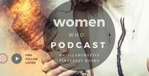 Podcasts by Women / A collaborative group Pinterest board for women podcasters.  Share & discover great podcasts created by women.    Members: Pplease pin your podcast to the directory one time, then pin your episodes to the main board.  For every pin you post, please re-share/pin someone else's pin to show support for another another podcast and together we will grow this board and visibility of women who podcast. Thanks to all of the great women who podcast & participate!