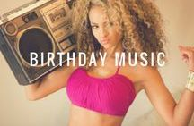 Birthday Music / Hottest tunes for your birthday party! Check out these birthday ideas!