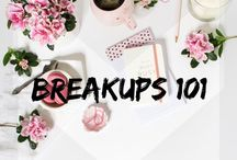 Breakups 101 / For when you when you need a little motivation for getting over a break up... l