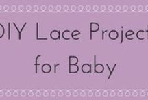 Lace Crafts for baby items