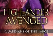 Highlander Avenged / Book II in the Guardians of the Targe series