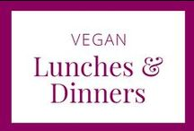 Vegan Lunches & Dinners / Delicious vegan recipes for lunch and dinner