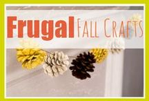 Frugal Fall Crafts / by Southern Savers - Jenny