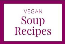 Vegan Soup Recipes / Vegan soups to keep you warm in the winter