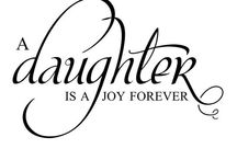 Just for my Daughters / by Diane Cordero