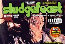 Sludgefeast Magazine / Sludgefeast magazine - shining a light on the slimy underbelly of human existence! Read it for free at http://sludgefeast.co.uk/