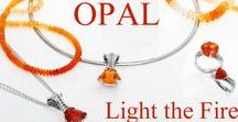 Mexican Fire Opal / The beauty of Mexican Fire Opal