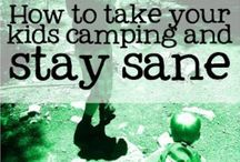 Camping with Kids / The family that camp's together stays together.