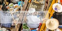 Places to go in Asia / Some of the places in my bucket list across the Asian continent