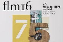 FLM 2016 / Nuestras recomendaciones para la #FeriaDelLibro de Madrid 2016. #FLM16 Recuerda que muchos de estos autores estarán firmando libros durante la Feria, del 27 de mayo al 12 de junio.