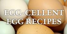 ~ Egg-Cellent Egg Recipes ~ / Keeping a flock of chickens provides an abundance of farm fresh eggs. Here are some creative and delicious ways to make the most of this bounty with these egg recipes.
