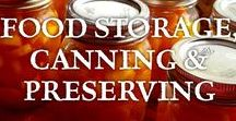 ~ Food Storage, Canning & Preserving ~ / Recipes and tips for preserving food while in season, including root cellars, canning, freezing, dehydrating, and fermenting.