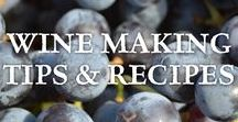 Wine Making Tips & Recipes / Tips for making wines out of grapes, fruit, vegetables, foraged foods, and herbs.