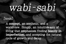 Wabi Sabi / Decay is fascinating. Imperfection is fluid and better than perfection which is static. Things evolving from one thing into another due to change. Life, death and the in between is beautiful.