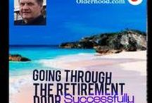 Going through the Retirement Door Successfully / Podcast Series about retirement preparation and management