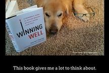 Winning Well / Winning Well: A Manager's Guide to Getting Results without Losing Your Soul