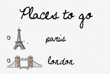 Oh the places I'll go... someday! and other travel / by Annie Sheffield