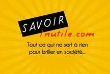 Connaissances Insolites  / Tous les Savoirs Inutiles du site www.savoir-inutile.com en image.