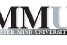 """Master Mind University (MMU) / Master Mind University (MMU) is a """"how to"""" online educational facility which helps people discover their passions who want to become successful entrepreneurs."""