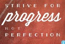 what motivates me  / by Rita Shellenberger McPeek