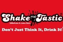 ShakeTastic® / Don't Just Think It, Drink It!®