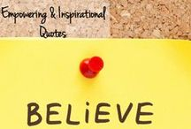 Empowering & Inspirational Quotes